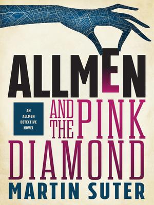 Allmen and the Pink Diamond - Suter, Martin