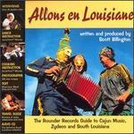 Allons en Louisiane: The Rounder Records Guide to Cajun Music, Zydeco & South Louisiana