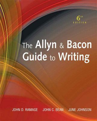 Allyn & Bacon Guide to Writing, the Plus New Mycomplab with Etext -- Access Card Package - Ramage, John D, and Bean, John C, and Johnson, June C