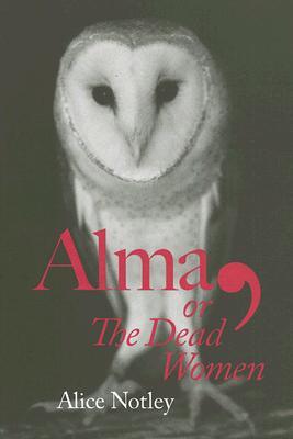 Alma, or the Dead Women -