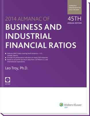 Almanac of Business and Industrial Financial Ratios - Troy, Leo, Ph.D.