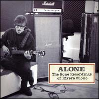 Alone: The Home Recordings of Rivers Cuomo - Rivers Cuomo