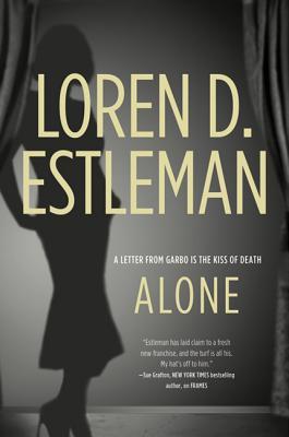 Alone - Estleman, Loren D