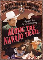 Along the Navajo Trail - Frank McDonald; Yakima Canutt