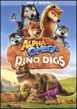 Alpha and Omega: Dino Digs - Tim Maltby