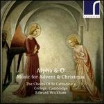 Alpha & O: Music for Advent & Christmas