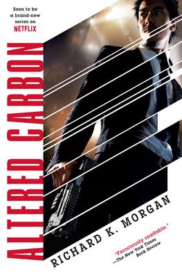 Altered Carbon - Morgan, Richard K