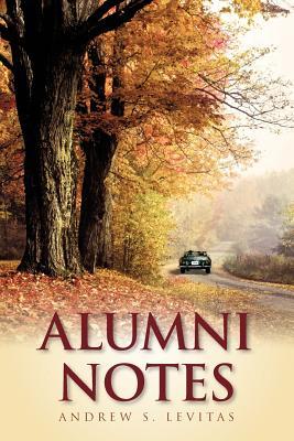 Alumni Notes - Levitas, Andrew S