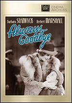 Always Goodbye - Sidney Lanfield