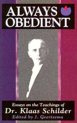 Always Obedient - Geertsema, Jakob (Editor)