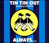 Always [Single] - Tin Tin Out