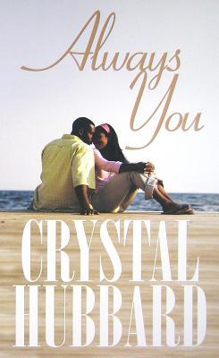 Always You - Hubbard, Crystal