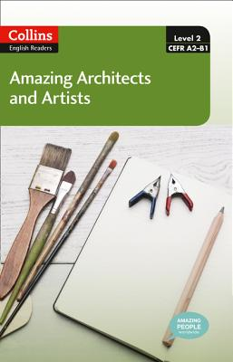 Amazing Architects & Artists: A2-B1 - Cornish, F. H. (Adapted by), and Mackenzie, Fiona (Series edited by)