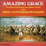 Amazing Grace [RCA] - Royal Scots Dragoon Guards
