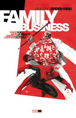 Amazing Spider-man: Family Business - Waid, Mark, and Robinson, James, and Dell'Otto, Gabriele (Artist)