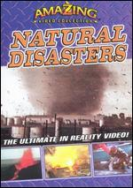 Amazing Video Collection: Natural Disasters
