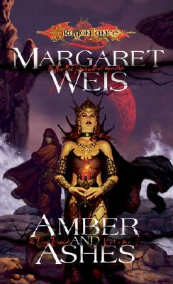 Amber & Ashes - Weis, Margaret