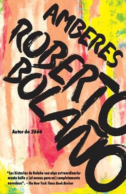 Amberes - Bolano, Roberto