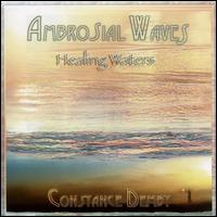 Ambrosial Waves (Healing Waters) - Constance Demby