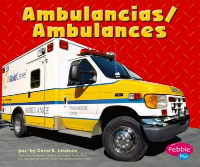 Ambulancias/Ambulances - Lindeen, Carol K