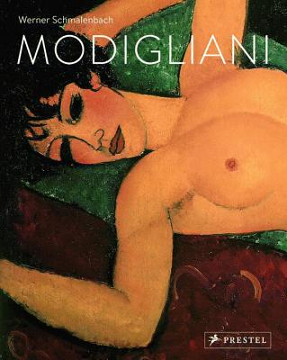 Amedeo Modigliani: Paintings, Sculptures, Drawings - Schmalenbach, Werner