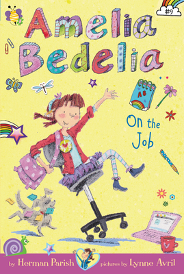 Amelia Bedelia Chapter Book #9: Amelia Bedelia on the Job - Parish, Herman