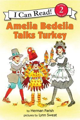 Amelia Bedelia Talks Turkey - Parish, Herman