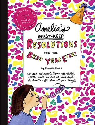 Amelia's Must-Keep Resolutions for the Best Year Ever! -