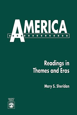 America: Readings in Themes and Eras - Sheridan, Mary P