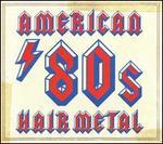 American '80s Hair Metal