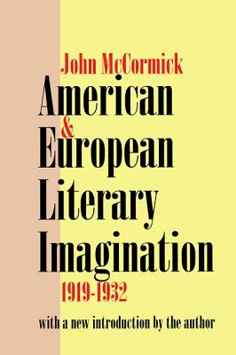 American and European Literary Imagination - McCormick, John