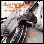American Banjo: Three Finger & Scruggs Style