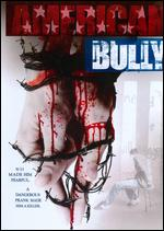 American Bully - Dave Rodriguez