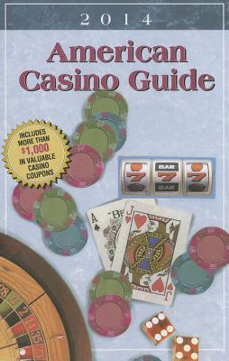 American Casino Guide - Bourie, Steve (Editor), and Bourie, Matt (Editor), and Bourie, Christine (Editor)