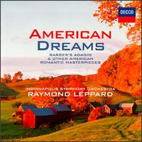 American Dreams - Indianapolis Symphony Orchestra; Raymond Leppard (conductor)