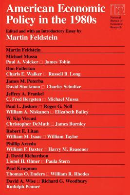 American Economic Policy in the 1980s - Feldstein, Martin (Editor)