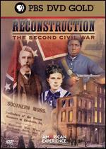 American Experience: Reconstruction - The  Second Civil War