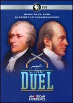 American Experience: The Duel - Carl Byker; Mitch Wilson
