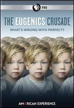 American Experience: The Eugenics Crusade - Michelle Ferrari