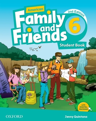 American Family and Friends: Level Six: Student Book: Supporting all teachers, developing every child - Simmons, Naomi, and Thompson, Tamzin, and Quintana, Jenny