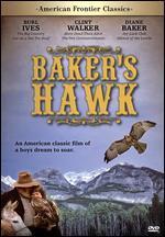 American Frontier Classics: Baker's Hawk