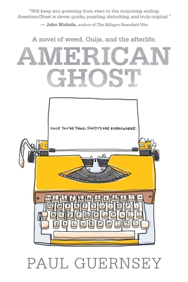 American Ghost - Guernsey, Paul