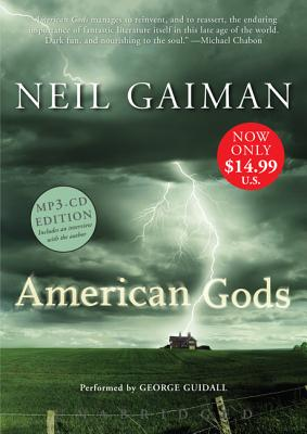 American Gods - Gaiman, Neil, and Guidall, George (Read by)