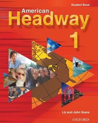 American Headway 1: Student Book - Soars, Liz