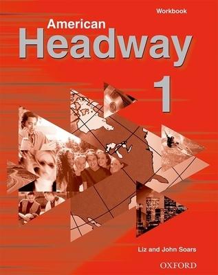American Headway 1 Workbook - Soars, Liz