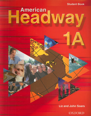 American Headway 1A - Soars, Liz, and Soars, John
