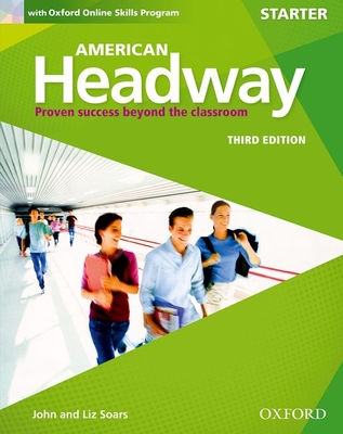 American Headway: Starter: Student Book with Online Skills: Proven Success beyond the classroom -