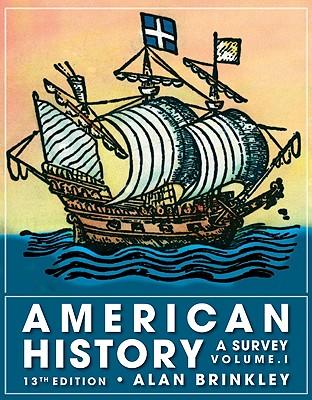 American History, Volume 1: A Survey - Brinkley, Alan