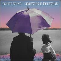 American Interior - Gruff Rhys