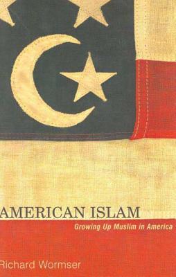 American Islam - Wormser, Richard